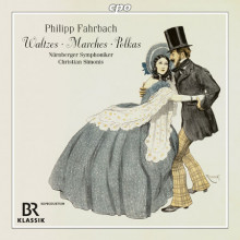 PHILIPP FAHRBACH: Waltzes - Marches - Polkas