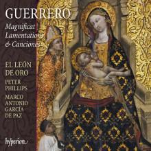 GUERRERO: Magnificat, Lamentazioni e Canciones
