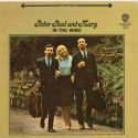 PETER PAUL AND MARY: In The Wind