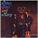 PETER PAUL AND MARY: Peter - Paul and Mary