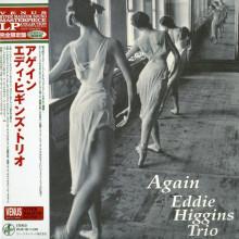 EDDIE HIGGINS TRIO: Again