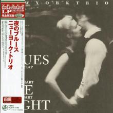 NEW YORK TRIO: Blues in The Night