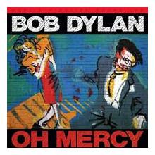 BOB DYLAN: Oh Mercy