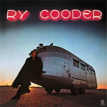 RY COODER:  Ry Cooder