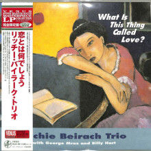 RICHIE BEIRACH TRIO: What is this thing called love