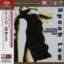 TSUYOSHI YAMAMOTO TRIO: Speak low