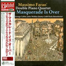 MASSIMO FARAO & DOUBLE PIANO QUARTET: The Masquerade Is Over