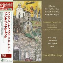 MASSIMO FARAO TRIO: How My Heart Sings