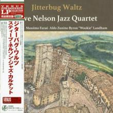STEVE NELSON JAZZ QUARTET: Jitterbug Waltz