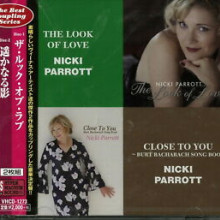 NICKI PARROT: The Look of Love & Close to you