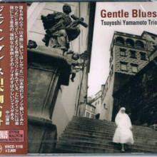 TSUYOSHI YAMAMOTO TRIO: Gentle Blues