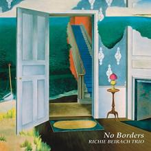 RICHIE BEIRACH TRIO: No borders