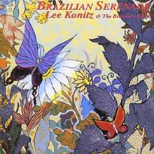 LEE KONITZ & Brasilian Band: Brazilian Serenade