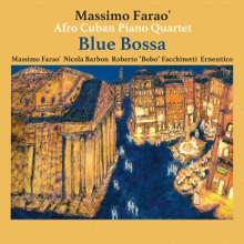 MASSIMO FARAO & AFRO CUBAN QUARTET: Blue Bossa