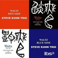 STEVE KUHN TRIO: Waltz Red Side & Waltz Blue Side