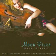 NICKI PARROT: Moon River